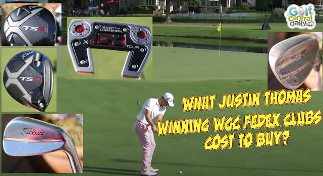 Justin Thomas 2020 WGC FedEx Winning Equipment and Cost