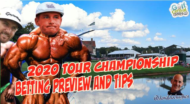 2020 Tour Championship Expert Betting Tips